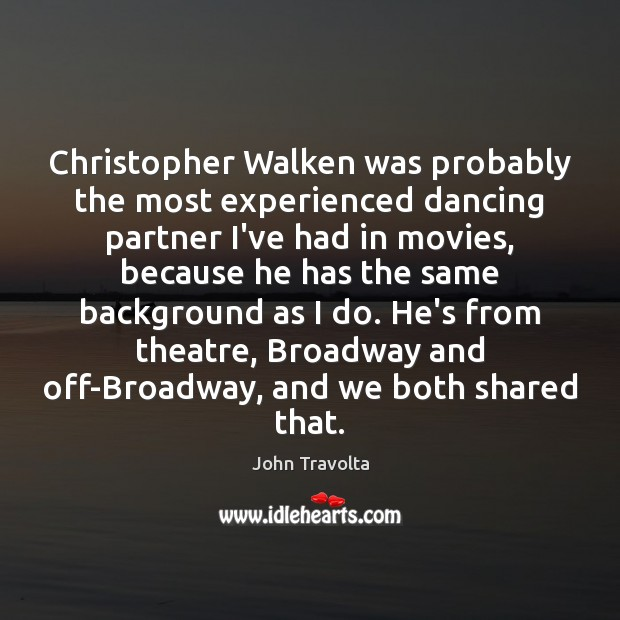 Image, Christopher Walken was probably the most experienced dancing partner I've had in