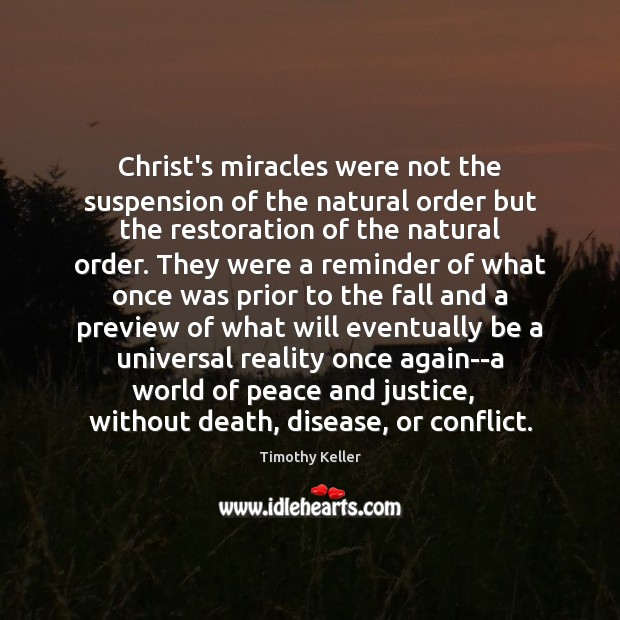 Christ's miracles were not the suspension of the natural order but the Image