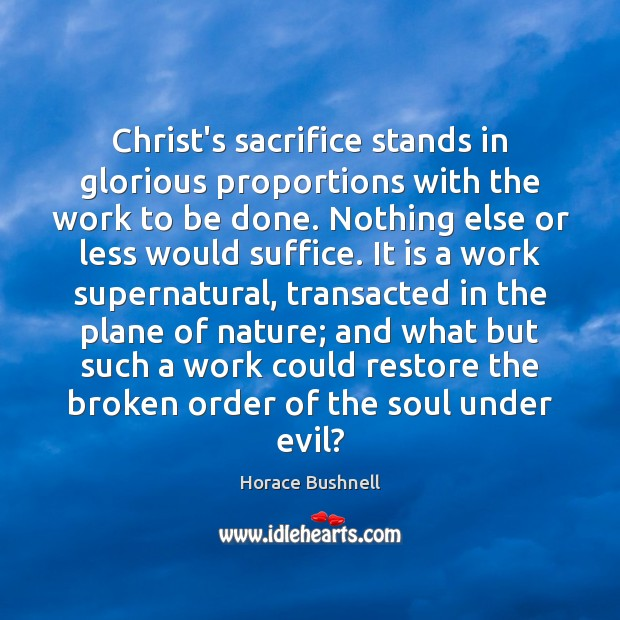 Image, Christ's sacrifice stands in glorious proportions with the work to be done.