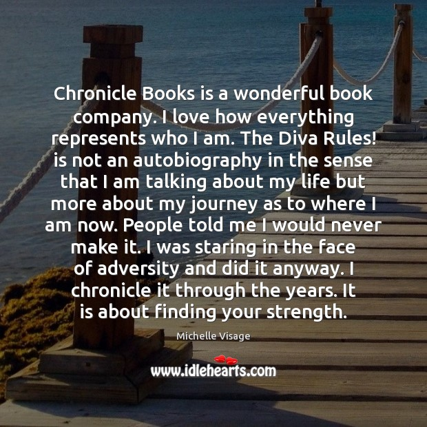 Chronicle Books is a wonderful book company. I love how everything represents Journey Quotes Image