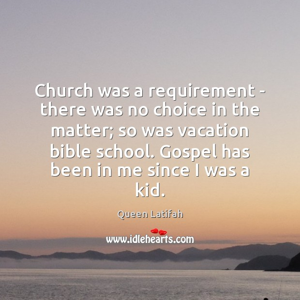 Church was a requirement – there was no choice in the matter; Image