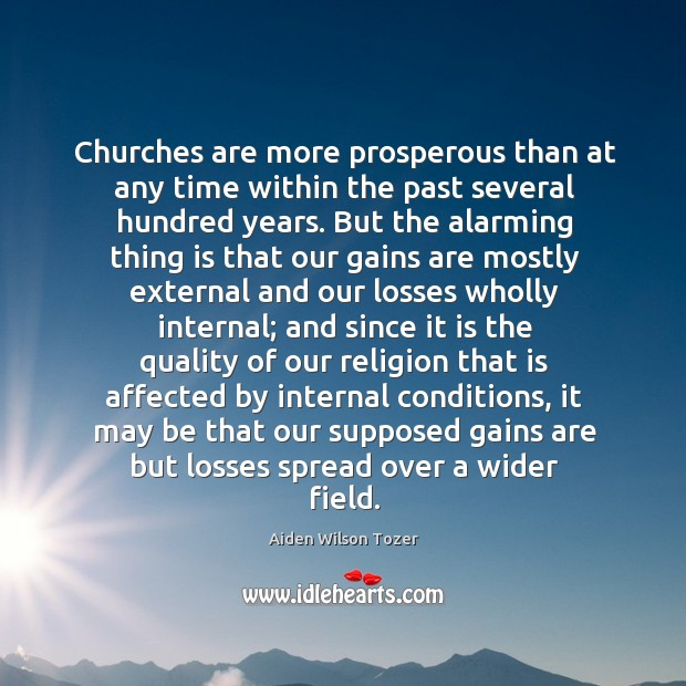 Churches are more prosperous than at any time within the past several Image