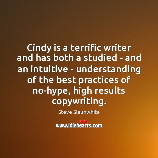 Image, Cindy is a terrific writer and has both a studied – and
