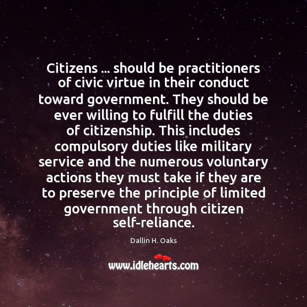 Citizens … should be practitioners of civic virtue in their conduct toward government. Image