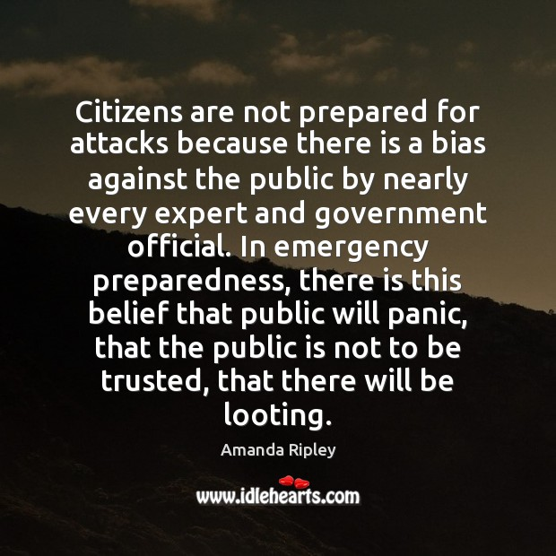 Image, Citizens are not prepared for attacks because there is a bias against