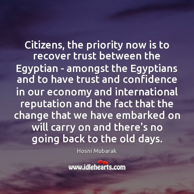 Citizens, the priority now is to recover trust between the Egyptian – Image