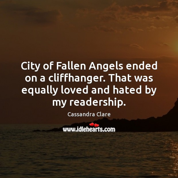 City of Fallen Angels ended on a cliffhanger. That was equally loved Image