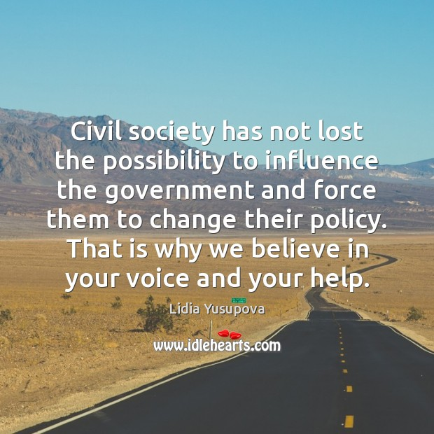Civil society has not lost the possibility to influence the government and Image