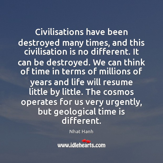 Image, Civilisations have been destroyed many times, and this civilisation is no different.