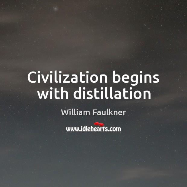 Civilization begins with distillation Image