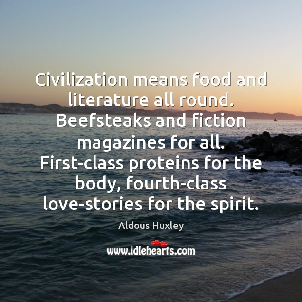 Civilization means food and literature all round. Beefsteaks and fiction magazines for Image