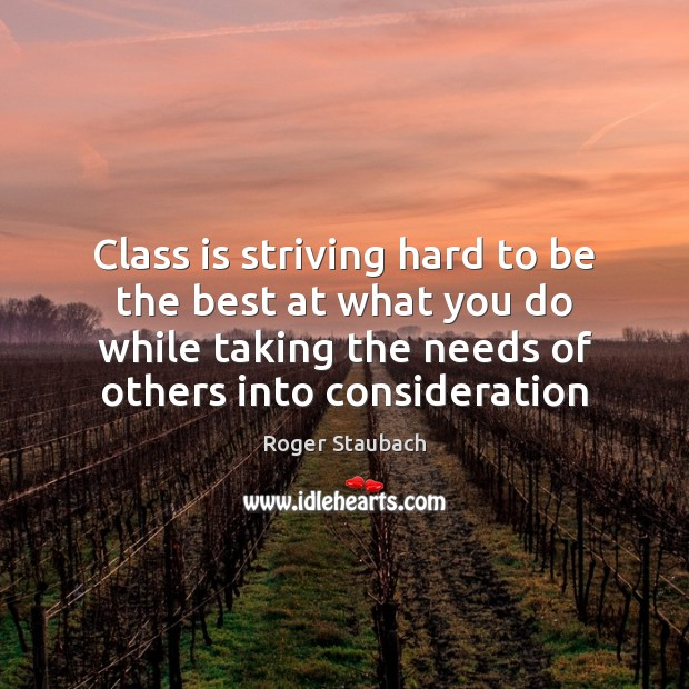 Class is striving hard to be the best at what you do Image