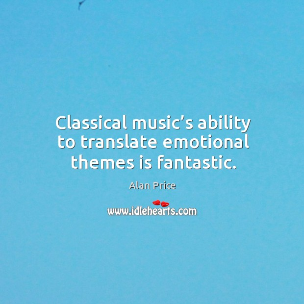 Image, Classical music's ability to translate emotional themes is fantastic.