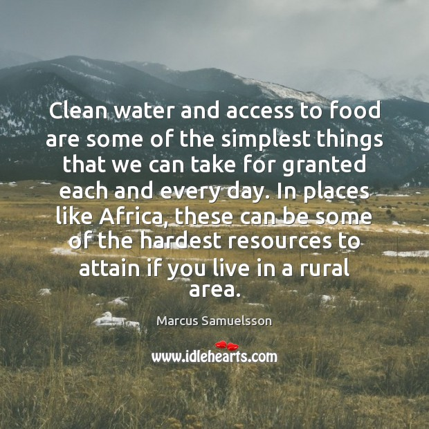 Clean water and access to food are some of the simplest things Image