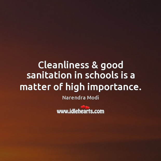 Image, Cleanliness & good sanitation in schools is a matter of high importance.