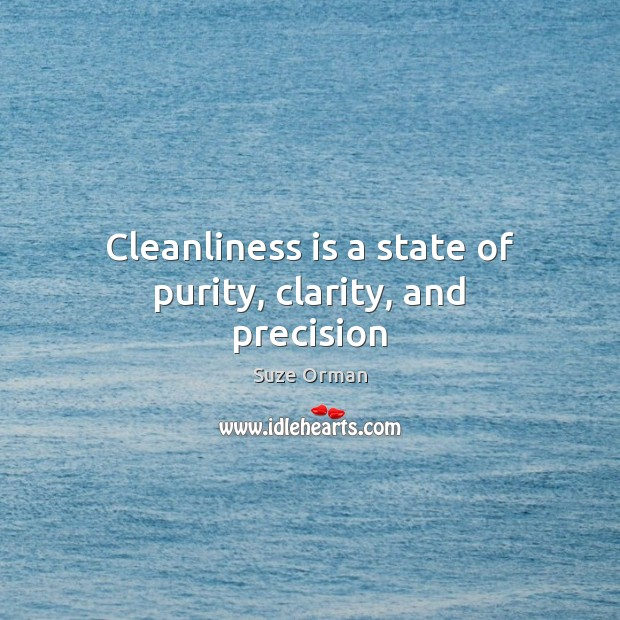 Image, Cleanliness is a state of purity, clarity, and precision