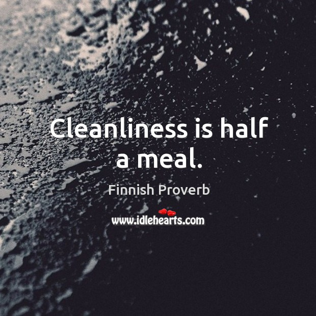 Image, Cleanliness is half a meal.