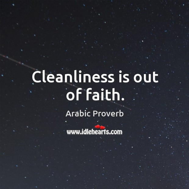 Cleanliness is out of faith. Arabic Proverbs Image