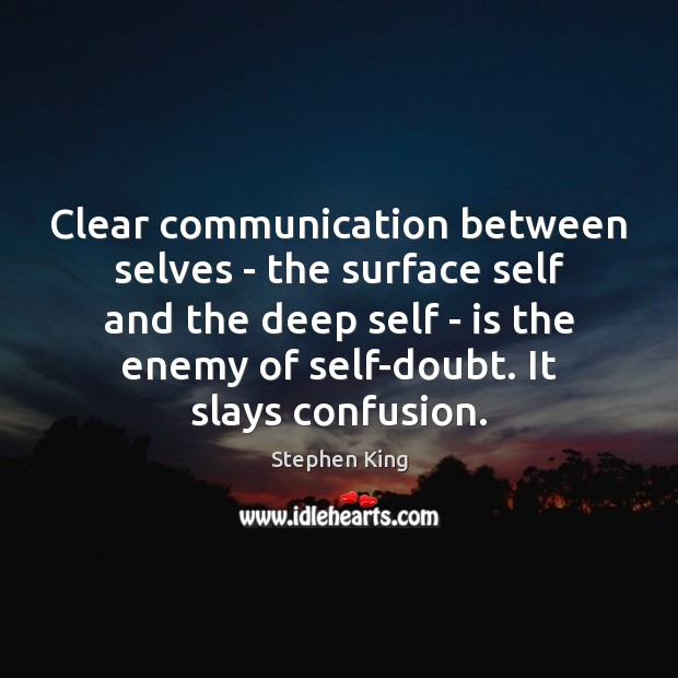 Clear communication between selves – the surface self and the deep self Image