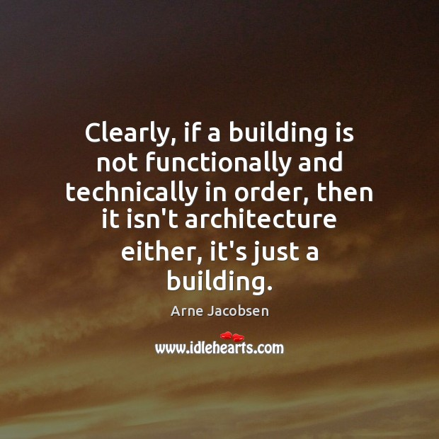 Image, Clearly, if a building is not functionally and technically in order, then