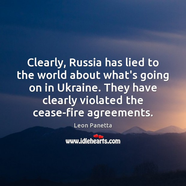 Clearly, Russia has lied to the world about what's going on in Image