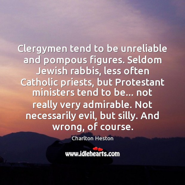 Image, Clergymen tend to be unreliable and pompous figures. Seldom Jewish rabbis, less