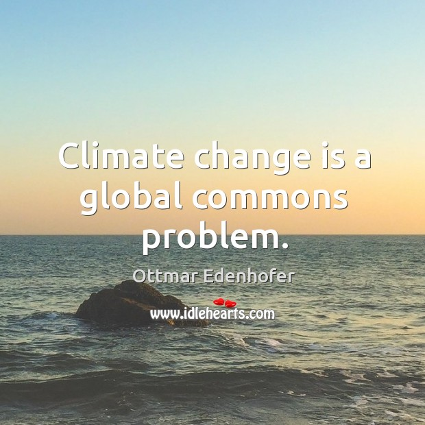 Climate change is a global commons problem. Image