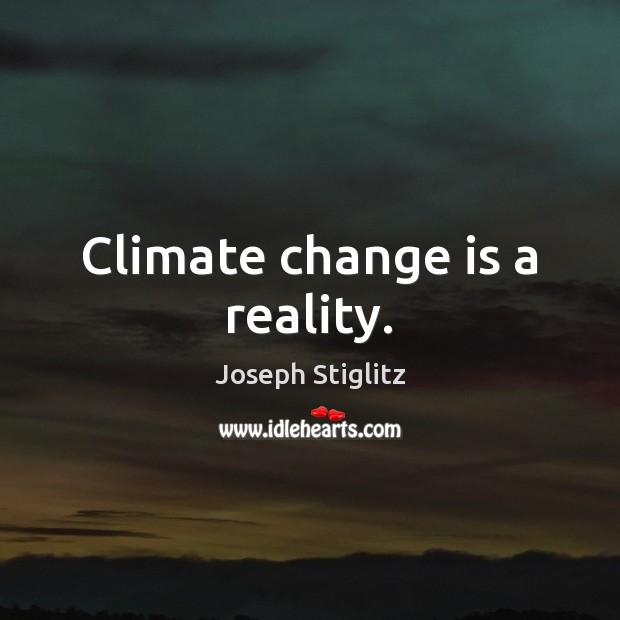 Climate change is a reality. Image