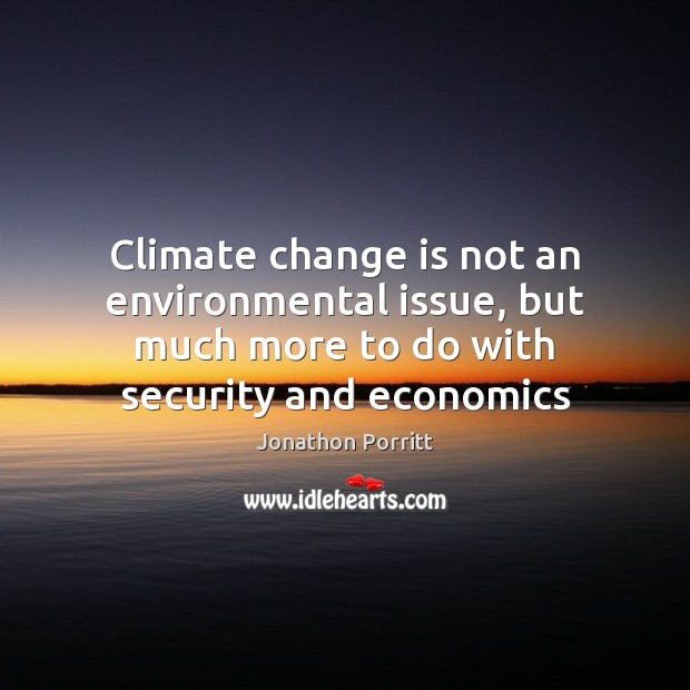 Climate change is not an environmental issue, but much more to do Image