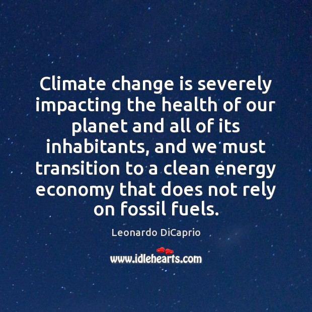 Climate change is severely impacting the health of our planet and all Image