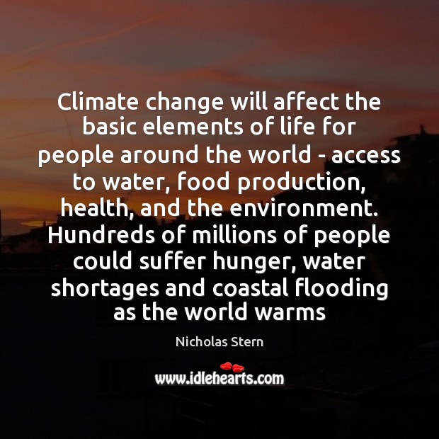 Climate change will affect the basic elements of life for people around Image