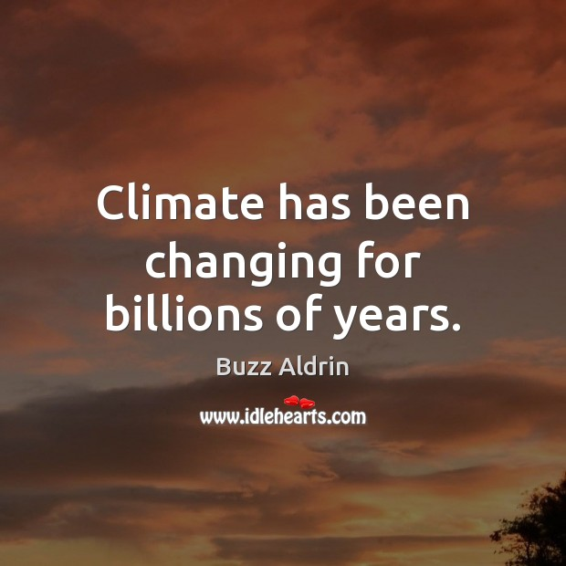 Climate has been changing for billions of years. Image
