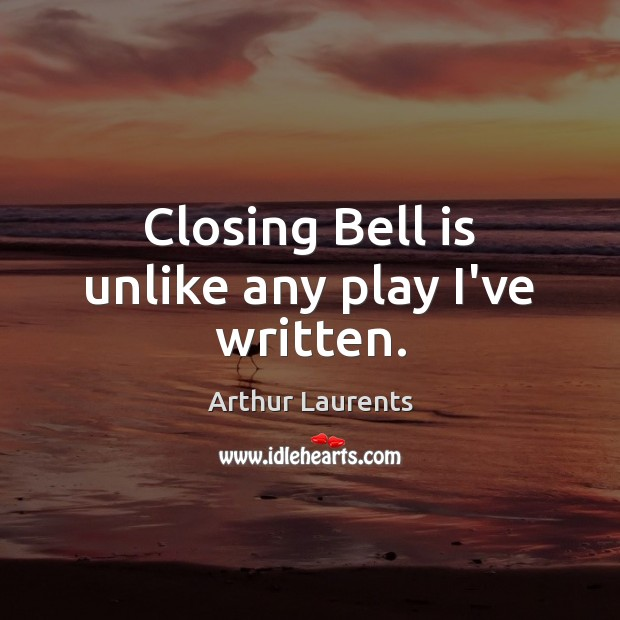 Image, Closing Bell is unlike any play I've written.