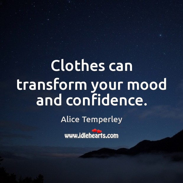 Image, Clothes can transform your mood and confidence.