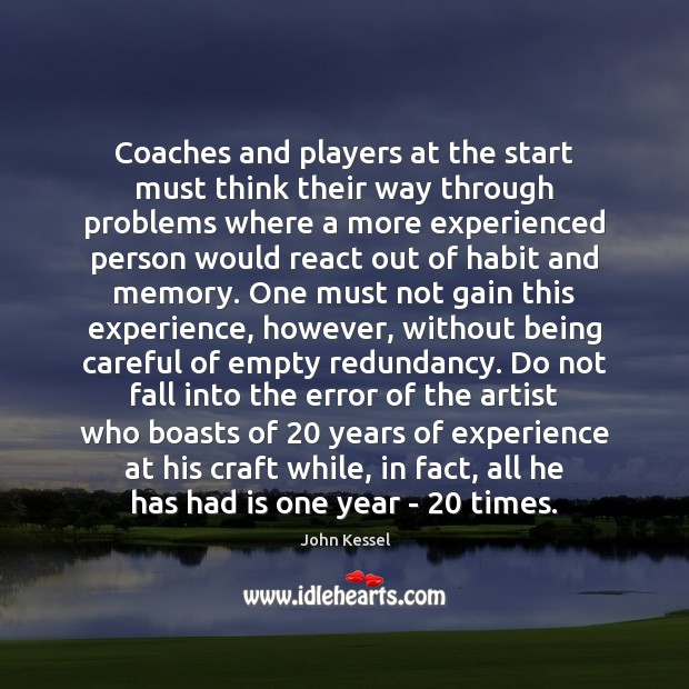 Image, Coaches and players at the start must think their way through problems