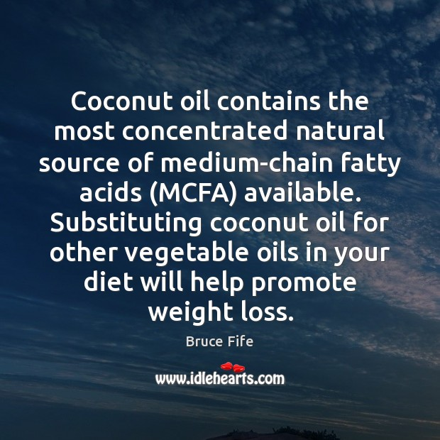 Image, Coconut oil contains the most concentrated natural source of medium-chain fatty acids (