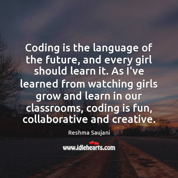 Coding is the language of the future, and every girl should learn Image