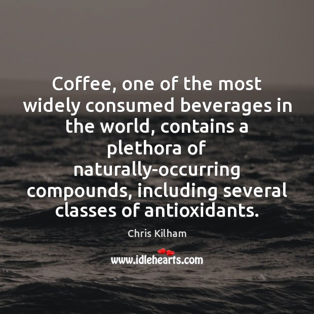 Image, Coffee, one of the most widely consumed beverages in the world, contains