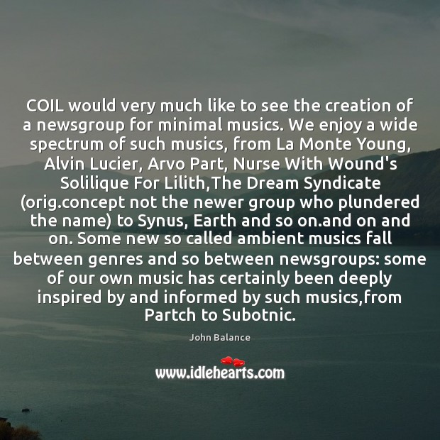 Image, COIL would very much like to see the creation of a newsgroup