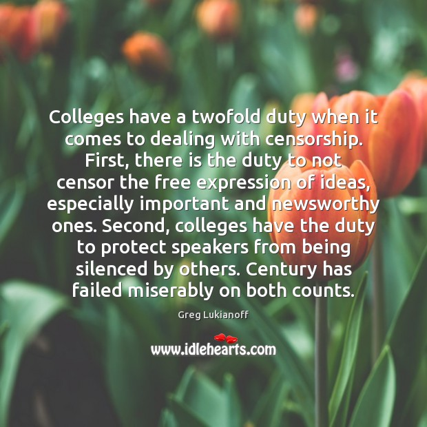Colleges have a twofold duty when it comes to dealing with censorship. Image