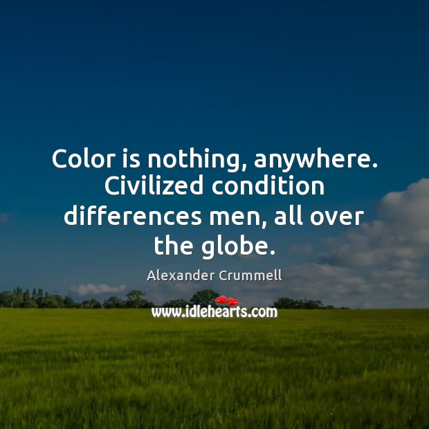 Image, Color is nothing, anywhere. Civilized condition differences men, all over the globe.