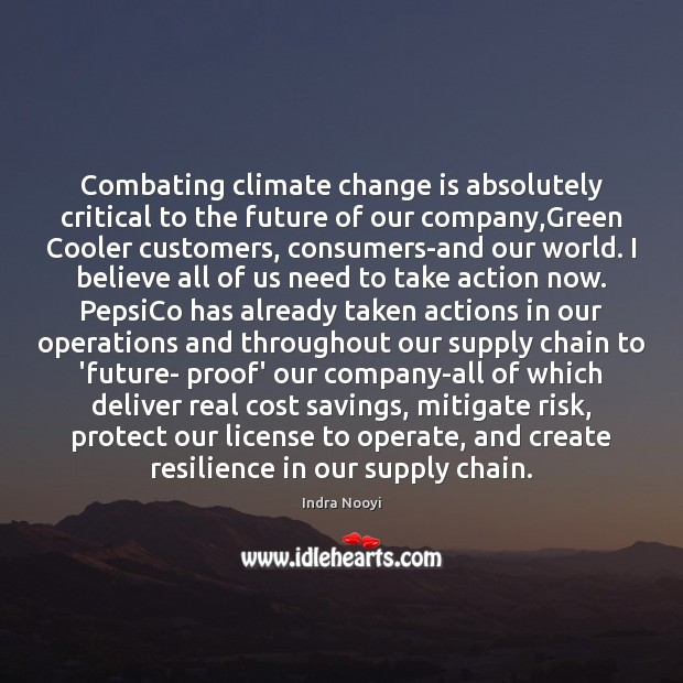 Image, Combating climate change is absolutely critical to the future of our company,