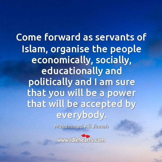 Come forward as servants of islam, organise the people economically Image