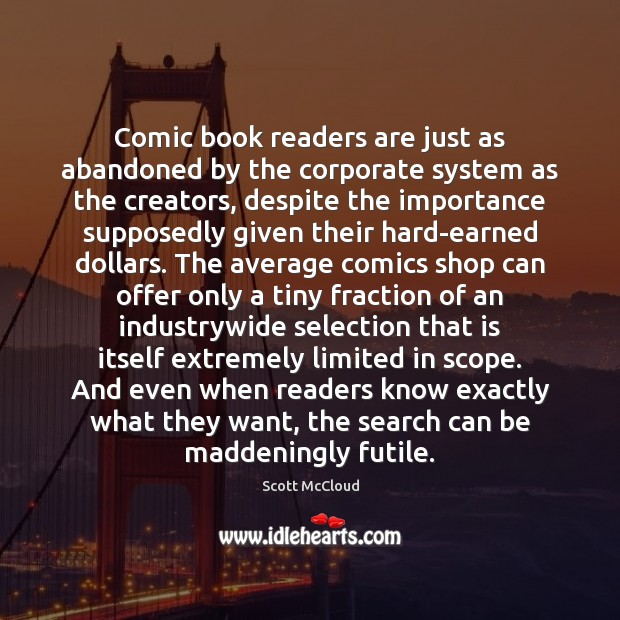 Image, Comic book readers are just as abandoned by the corporate system as