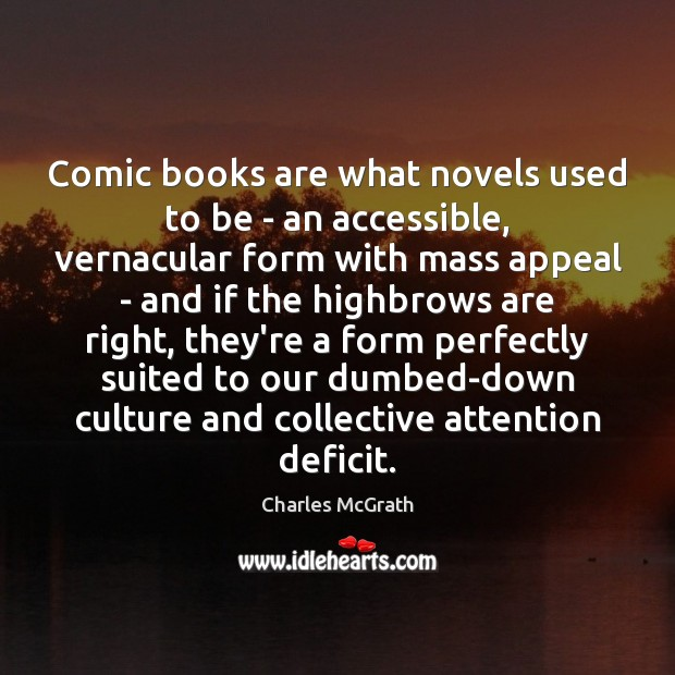 Image, Comic books are what novels used to be – an accessible, vernacular