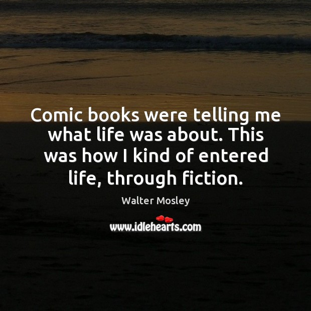 Comic books were telling me what life was about. This was how Image