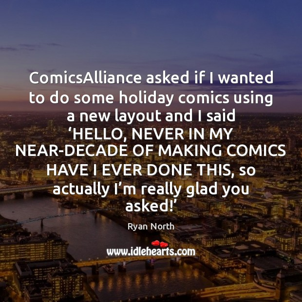 Image, ComicsAlliance asked if I wanted to do some holiday comics using a