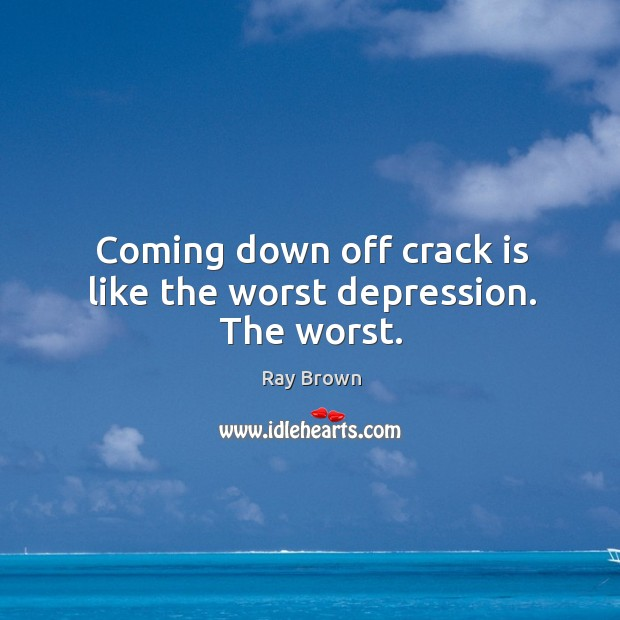 Picture Quote by Ray Brown