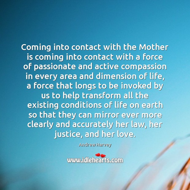 Coming into contact with the Mother is coming into contact with a Mother Quotes Image