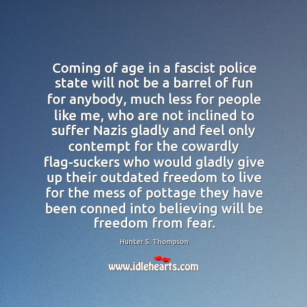 Coming of age in a fascist police state will not be a Image